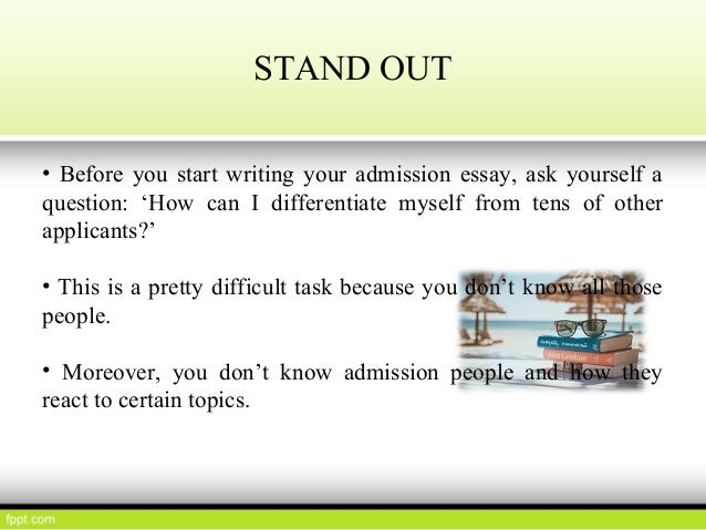 admission+essay and writ Get help writing your college application essays find this year's common app writing prompts and popular essay questions used by individual colleges the college essay is your opportunity to show admissions officers who you are apart from your grades and test scores (and to distinguish yourself.