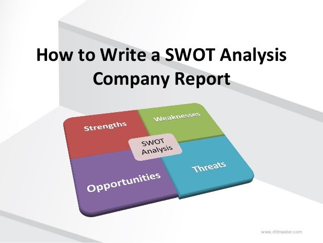 how to write swot analysis A successful business is founded on a series of sound decisions, so the way you analyze situations and choose to react is essential when trying to assess the lay of the land, few tools are more useful than the swot analysis it stands for strengths, weaknesses, opportunities, and threats the swot.