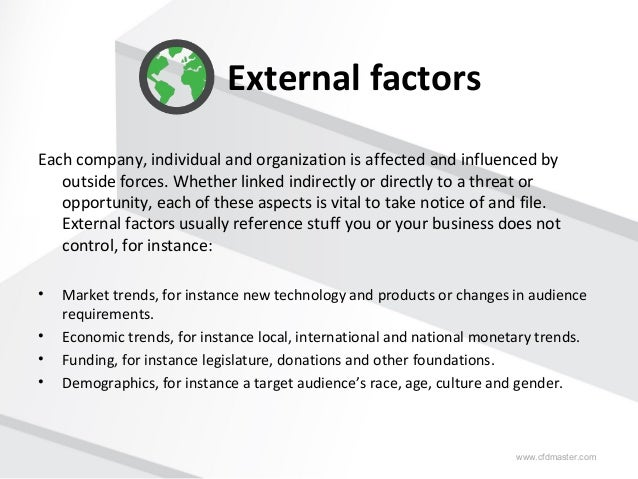 russia external factors essay View this essay on environmental scan external environmental factors stryker is stryker is a medical equipment manufacturer and marketer the regulatory environment.