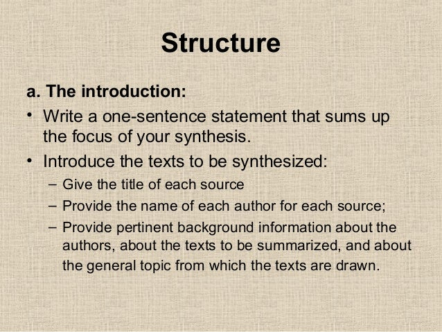 good introduction synthesis essay A good introduction presents a broad overview of your topic and your thesis, and should convince the reader that it is worth their time to actually read the rest of your essay below are some tips that will make writing an introduction a little less daunting, and help us all to write essays that don't make our professors want to bang their .