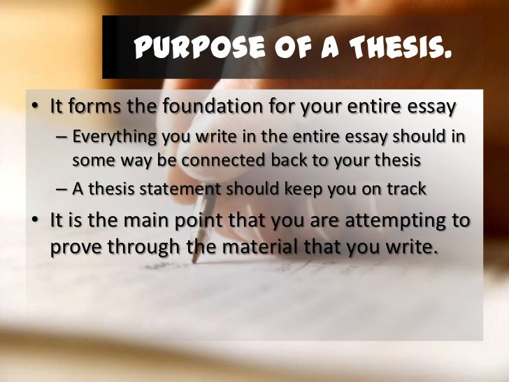 how to write a useful thesis statement purpose of a thesis