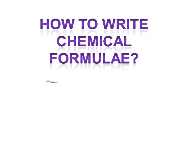 how to write chemical formulacomplete