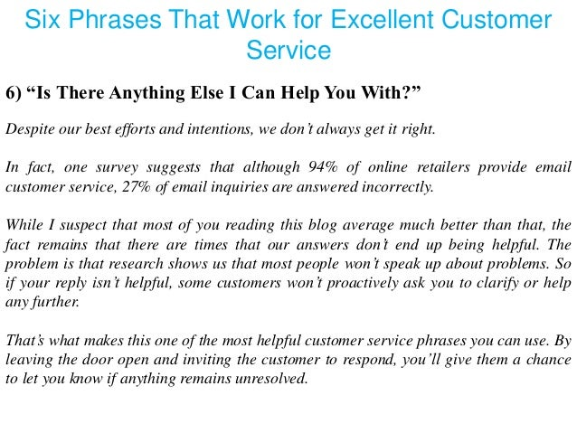 please provide an example of excellent customer service
