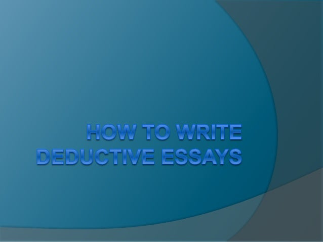  Introduction.  What is deductive essay?.  Most difficult section explained: What is logical cognitive process?.  Thin...