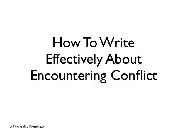 encountering conflict The focus of this page will be to examine various examples of the context of 'encountering conflict', along with helping to develop your ideas around the context.