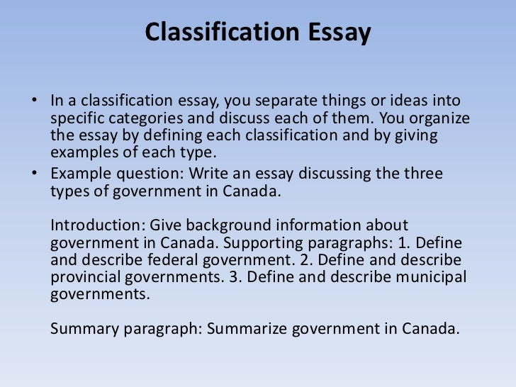 define classification essay Describing what different kinds of essays there are to help an english learner improve their writing define the key term in a classification essay.