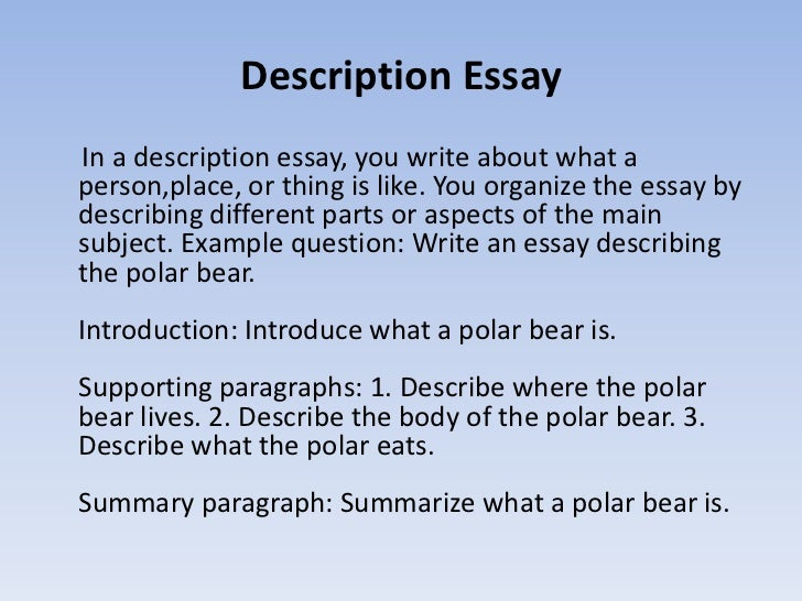 how to write essays description essayin a description essay