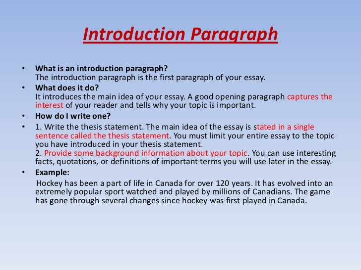 an introduction paragraph for an essay To write an essay introduction, first start with a relevant anecdote, fun fact, or quote that will entice people to keep reading follow your opening with 2-3 you don't have to preview each paragraph, but you should give a general idea of where your argument will go literary essay: we can suspend our.