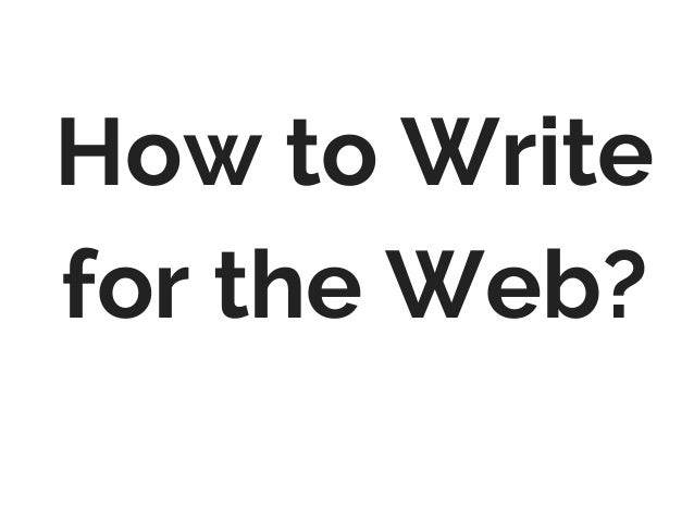 How to Write for the Web?