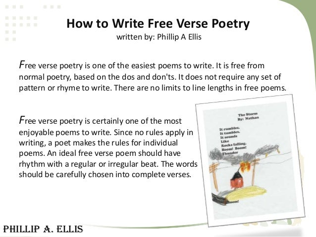 https://image.slidesharecdn.com/howtowritefreeversepoetrywrittenbyphillipaellis-130311155304-phpapp02/95/how-to-write-free-verse-poetry-written-by-phillip-a-ellis-1-638.jpg?cb\u003d1363693950