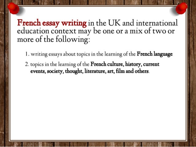 how to write french essay 1 writing essays about topics in the learning of the french language 4