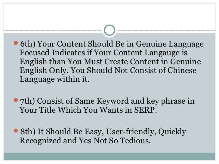 6th) Your Content Should Be in Genuine Language Focused Indicates if Your Content Langauge is English than You Must Creat...
