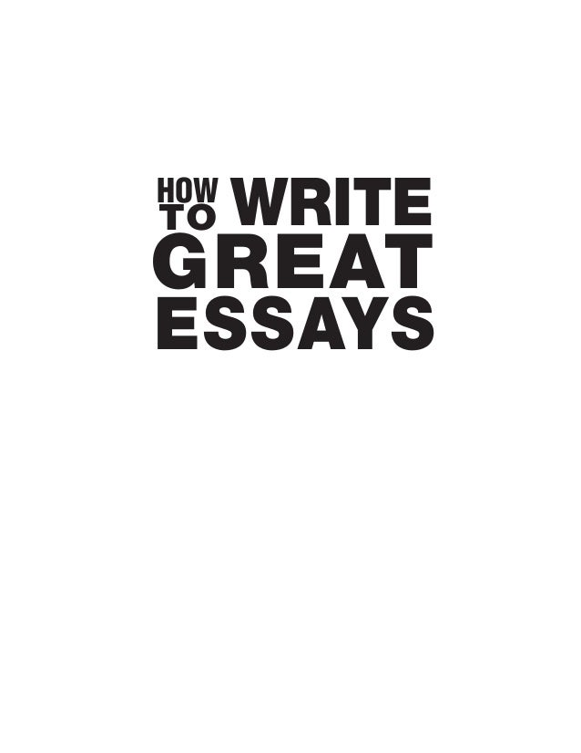 HOWTO    WRITEGREATESSAYS