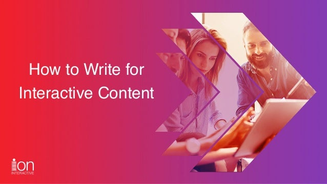 How to Write for Interactive Content