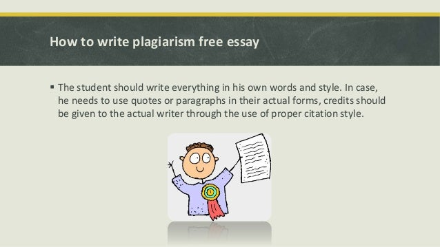 How to write an essay without plagiarizing