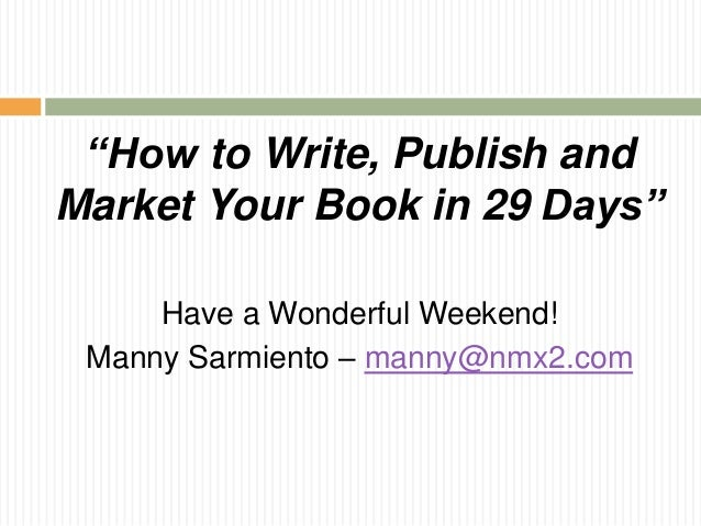 How to Write, Self-Publish, and Sell Your Book in 2018