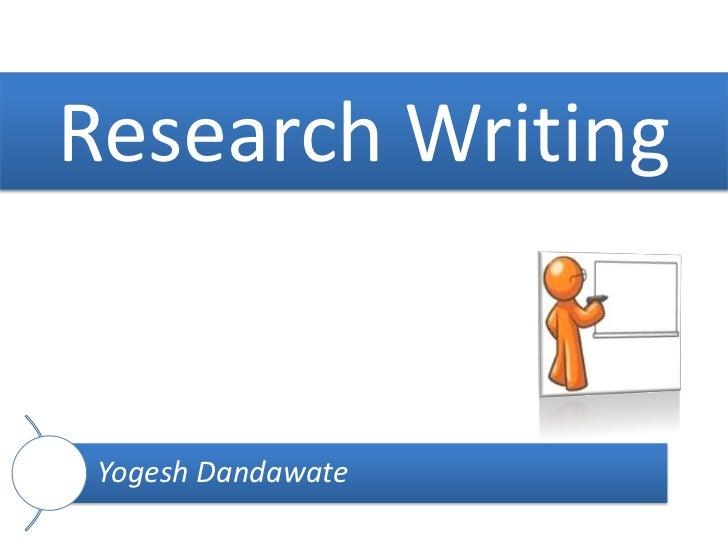 Research Writing Yogesh Dandawate