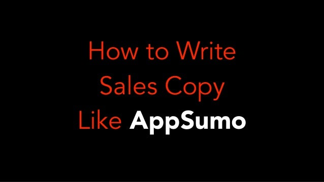 How To Write Sales Copy Like Appsumo