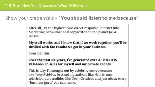 """Tell Them How You Discovered What DOES work  Show your credentials – """"You should listen to me because"""""""