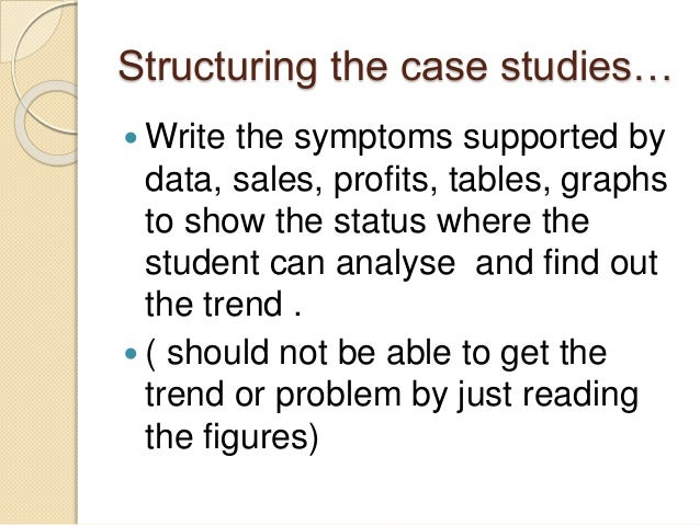 how to write case studies You are welcome to read our guide on how to write a case study and case study examples at essaysharkcom  all case studies have common.