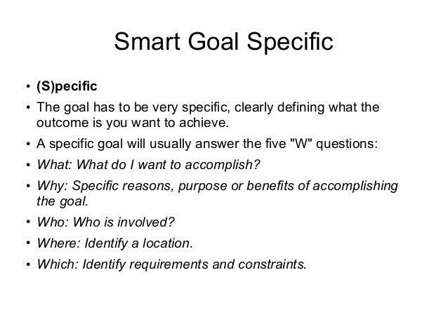 how to write a smart goal Smart goal setting guide sheet write down your goals and put them where you will see them my goal statement use the smart worksheet you just completed and the rules above for writing a goal statement this should be a work.