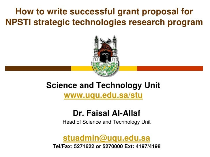 How to write successful grant proposal for NPSTI strategic technologies research program<br />Science and Technology Unitw...