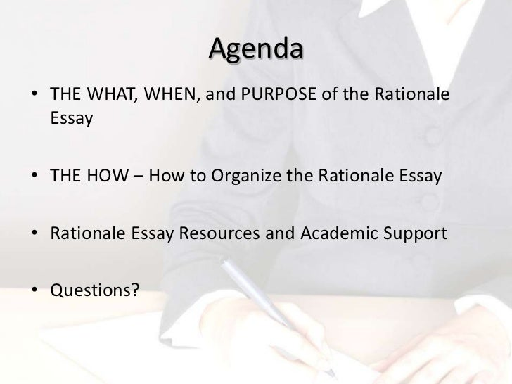 how to write the rationale essay 3