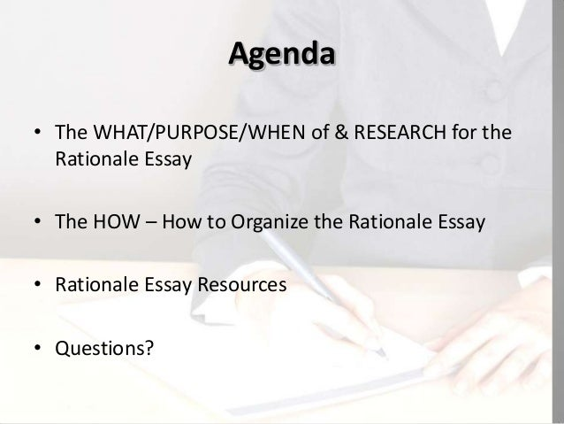 planning writing your rationale essay how to organize writeyour rationale essay 2
