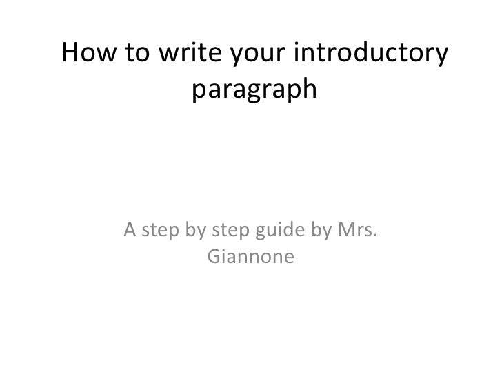 how to write your introductory paragraph how to write your introductory paragraph<br >a step by step guide by