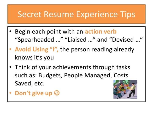 ... Professional Experience Bullet Point; 6. Secret Resume ...