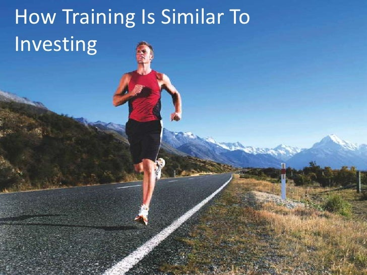How Training Is Similar ToInvesting