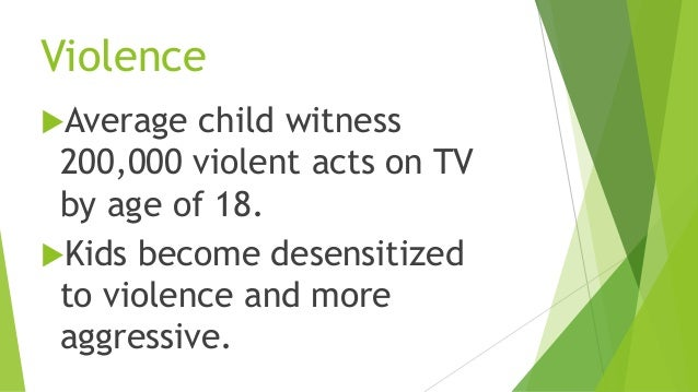 The Effects of Television Violence On Children