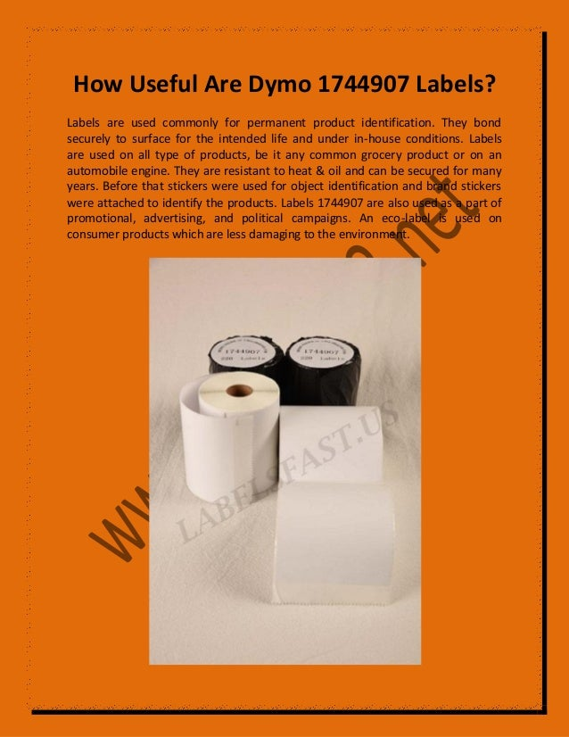 How Useful Are Dymo 1744907 Labels? Labels are used commonly for permanent product identification. They bond securely to s...