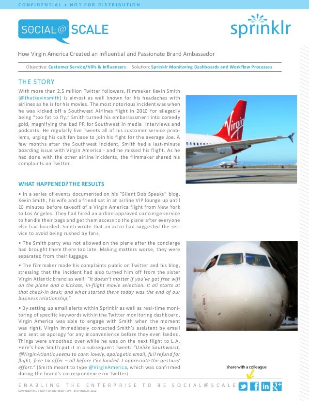 C O N F I DENT I AL + N O T F O R D I ST R I B UT I O NHow Virgin America Created an Influential and Passionate Brand Amba...