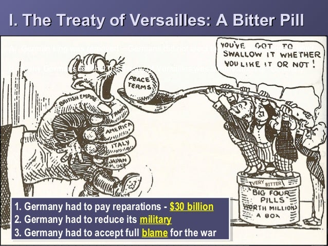 the hitlers rise to power and the treaty of versailles I feel there are a number of factors why this helped hitler's rise to power the treaty of versailles one of the factors of the treaty of versailles that helped.