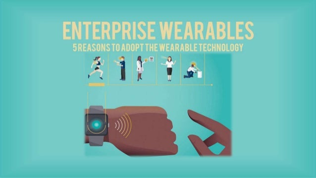 Why are Businesses excited about Wearables?