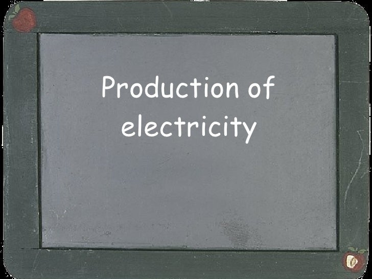 Production of electricity