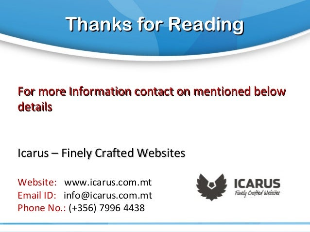 Thanks for ReadingThanks for Reading For more Information contact on mentioned belowFor more Information contact on mentio...