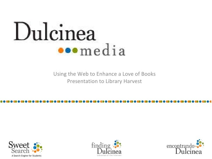 Using the Web to Enhance a Love of Books Presentation to Library Harvest