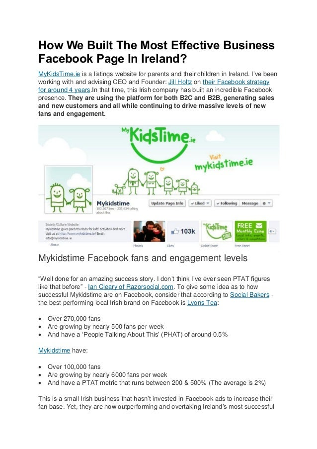 How We Built The Most Effective Business Facebook Page In Ireland? MyKidsTime.ie is a listings website for parents and the...