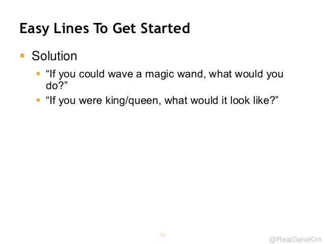 """@RealGeneKim Easy Lines To Get Started  Solution  """"If you could wave a magic wand, what would you do?""""  """"If you were ki..."""