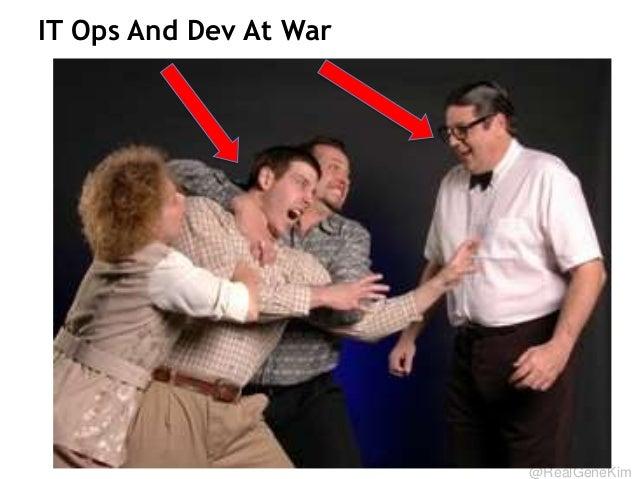 @RealGeneKim IT Ops And Dev At War 11