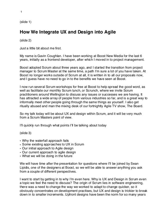 1(slide 1)How We Integrate UX and Design into Agile(slide 2)Just a little bit about me first.My name is Gavin Coughlan. I ...