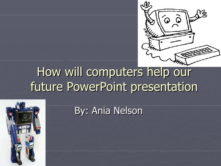 Our PowerPoint presentation service is very easy to work with