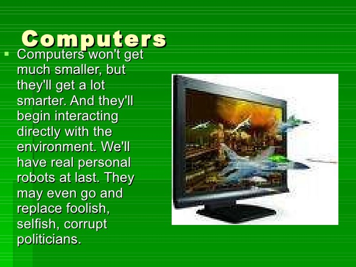 how will computers change in the future