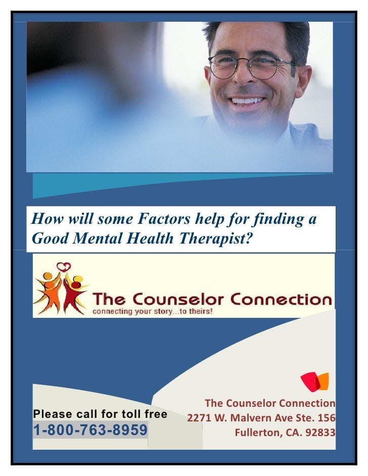 How will some Factors help for finding aGood Mental Health Therapist?                               The Counselor Connecti...