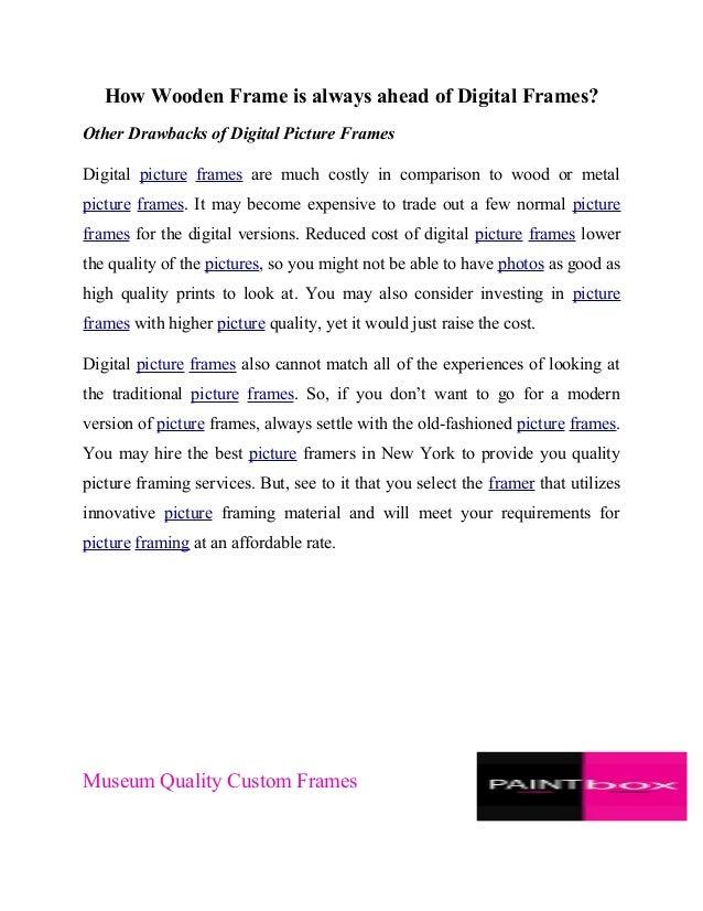 How wooden frame is always ahead of digital frames