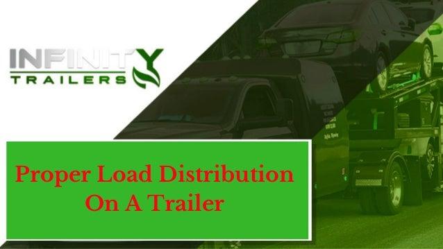 Proper Load Distribution On A Trailer