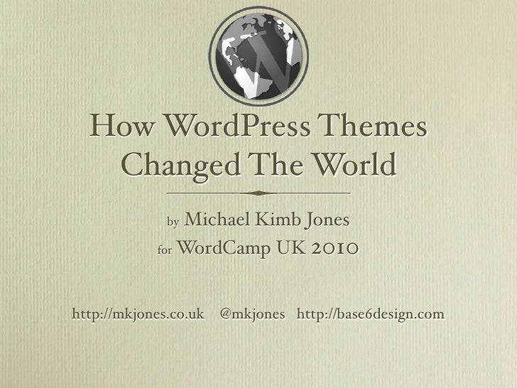 How WordPress Themes Changed the World