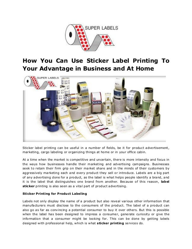 How you can use sticker label printing to your advantage in